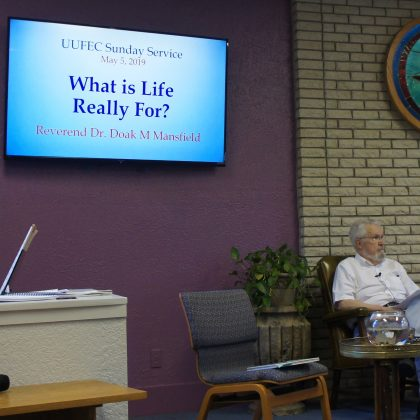 May 5th, 2019 Sermon by Rev. Doak Mansfield: What is Life Really For?