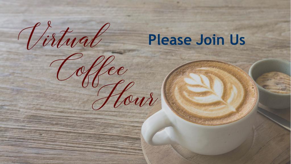 Virtual Coffe Hour